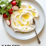 Garlicky Labneh + Tahini Dip