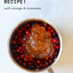 Cranberry Sauce with Orange and Cinnamon