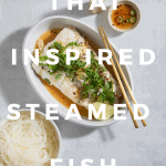 Thai Inspired Steamed Fish with Lime Juice and Chilis