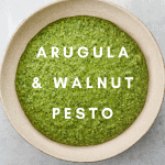 Lemony Arugula + Walnut Pesto