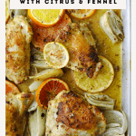 Roasted Chicken Thighs with Citrus and Fennel
