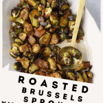 Roasted Brussels Sprouts with Bacon Vinaigrette
