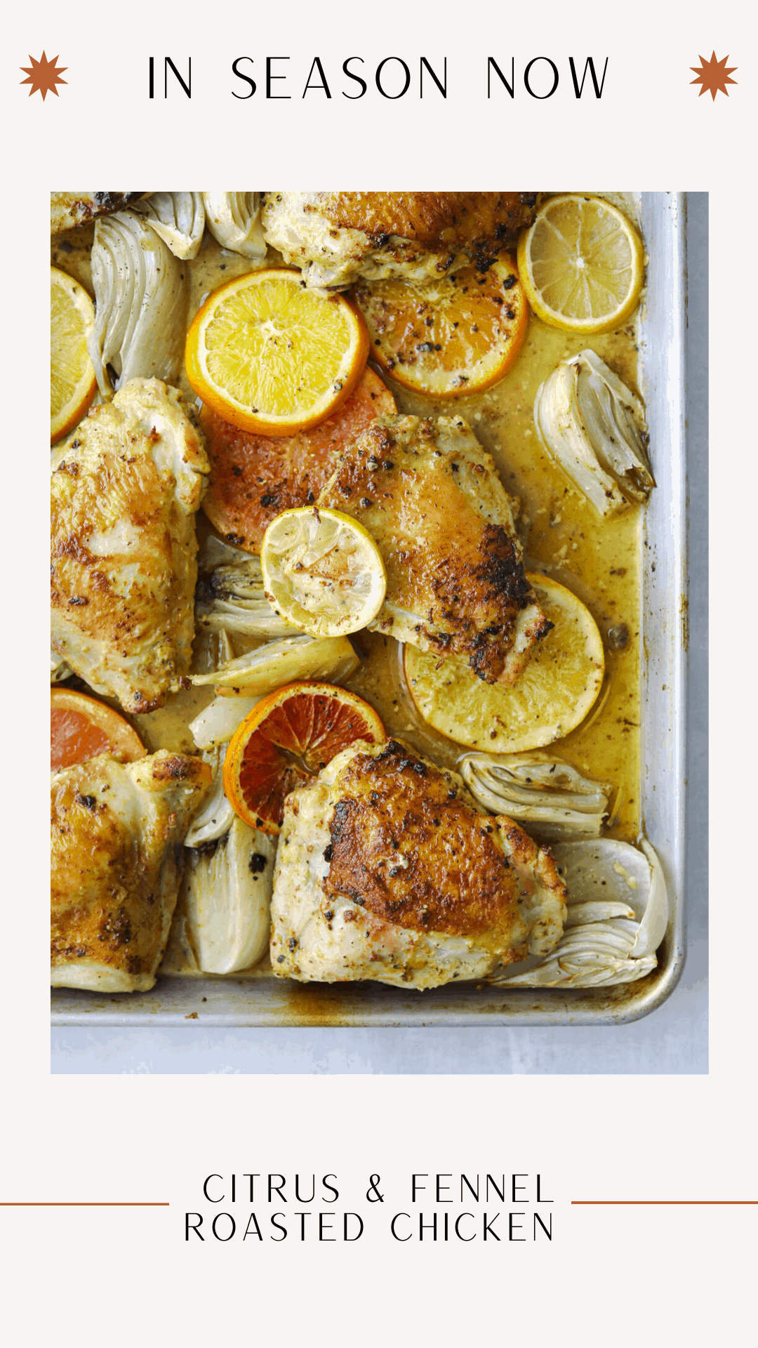 citrus and fennel roasted chicken thighs